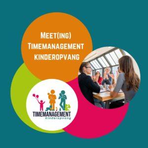 Meet(ing) Timemanagement kinderopvang